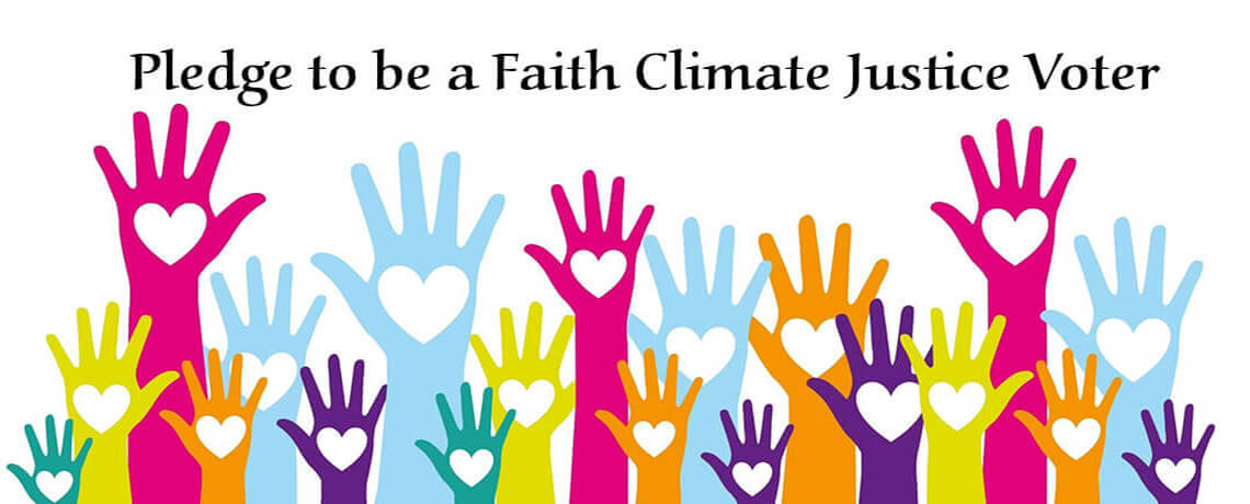 Pledge to be a Faith Climate Justice Voter